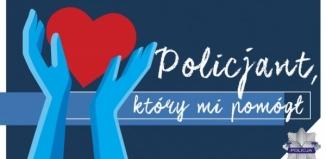 Trwa konkurs 'Policjant, który mi pomógł'