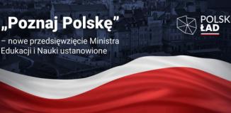 Wycieczki w ramach przedsięwzięcia Poznaj Polskę