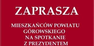 Prezydent Andrzej Duda spotka się z mieszkańcami Góry