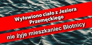 Wyłowiono ciało z Jeziora Przemęckiego